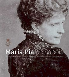 Família Real Portuguesa: Maria Pia