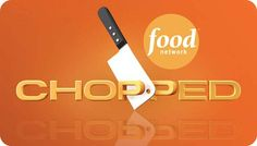 Chopped on the Food Network