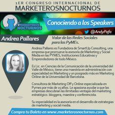 """Congreso de Marketing #MarketerosNocturnos """"Conociendo a los Speakers"""" Andrea Pallares"""