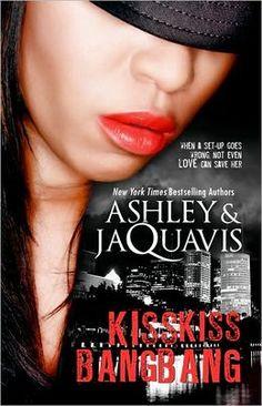 Kiss Kiss, Bang Bang by Ashley and JaQuavis, JaQuavis Coleman, Ashley Antoinette Coleman