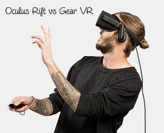 Oculus Rift vs Gear VR - Virtual Reality hotspot