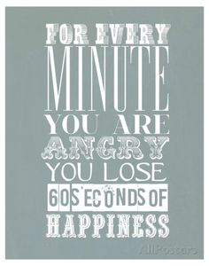 For Every Minute You Are Angry Art sur AllPosters.fr