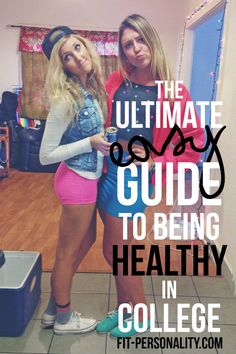 An Easy Guide To Be Healthy In College - Fit Personality