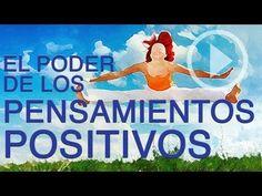 ▶ Pensamientos Positivos, Descubre Su Poder   AutoayudaPractica.com - YouTube Visita: http://autoayudapractica.com/