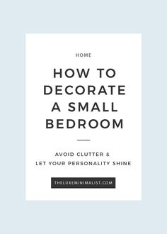 How to Decorate a Small Bedroom