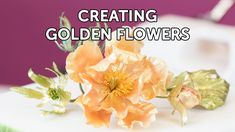 How to Create a Golden Flower