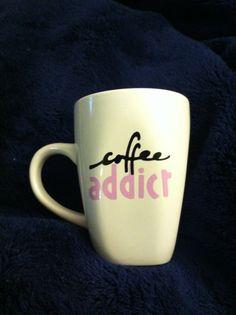 Coffee Addict Homemade Customizable Mug by JayLeeCrafty on Etsy, $6.00  #coffee #caffeine #mug