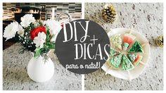 DIY + DICAS para o natal!