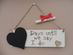 Get excited in the run up to your wedding with this chalkboard countdown plaque. Would also make a lovely engagement gift. Plaque comes