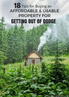 18 Tips For Buying an Affordable & Usable Property for Getting Out of Dodge