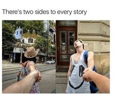 There's two sides to every story meme