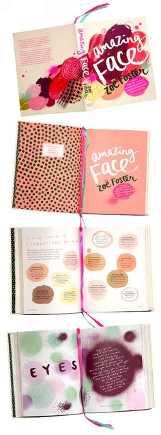 Amazing Face – the most amazing 'how to' beauty book ever.  Designed of course by Penguin book designer and previous TDF interviewee Allison Colpoys,