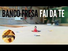 IL PIÚ SEMPLICE BANCO FRESA FAI DA TE | Progressi in LAB #3 - YouTube