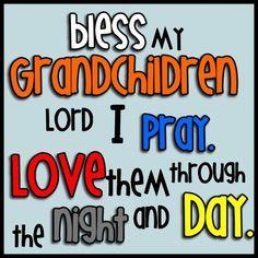 Bless my Grandchildren