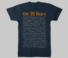 85 Bears T-Shirt - Mens I need this for my brother in law...