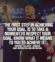 "Quote by Dwayne ""The Rock"" Johnson!"