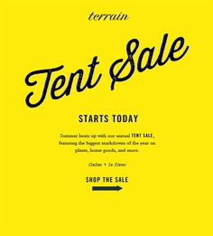 Summer heats up with our annual Tent Sale, featuring the biggest markdowns of the year on plants, home goods, and more at Terrrain.