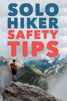 Solo hike with confidence by following these safety tips for the trail. #hiking #backpacking #wilderness #survival