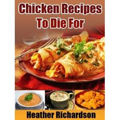 Chicken Recipes To Die For (Kindle Edition)  http://www.picter.org/?p=B006VOOW3A