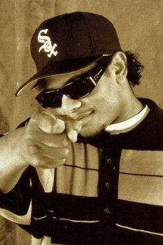 Eazy E; before my mama starts bitching about my friends