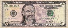 "Defaced five dollar bill featuring Ian ""Lemmy"" Kilmister of Motörhead."