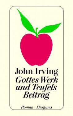 """Gottes Werk Und Teufels Beitrag - Oh wunder, der deutsche Titel noch schöner als das Original (""""The Cider House Rules"""")"""