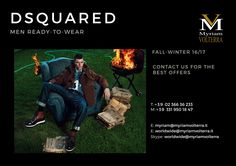 DSQUARED FALL WINTER 16/17 MEN READY TO WEAR collection is available for a pre order at Myriam Volterra Luxury Buying Office! We always have the best to offer! Contact us to discover more!