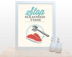 Stop Hammer Time11x14 Poster art kitchen decor print by noodlehug, $27.00 MC Hammer fun funny poster modern meat steak graphic design red aqua