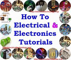 """How to Electrical & Electronics Engineering Tutorials Step by step """"How To"""" Electrical and Electronics Engineering Tutorials with images and Examples."""