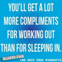 Google Image Result for http://hasfit.com/images/working-out-motivation-poster.gif