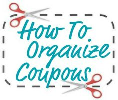 How to organize coupons (part of the 52 Weeks to an Organized Home Challenge)