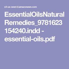 EssentialOilsNaturalRemedies_9781623154240.indd - essential-oils.pdf