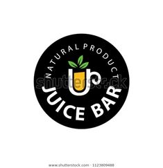 Find Fruit Juice Logo Fresh Drink Logo stock images in HD and millions of other royalty-free stock photos, illustrations and vectors in the Shutterstock collection. Shop Banner Design, Cafe Shop Design, Food Logo Design, Logo Food, Drinks Logo, Bar Drinks, Fresh Juice Bar, Juice Bar Design, Juice Logo