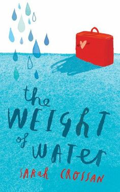 The Weight of Water - Sarah Caorrsan Link: Goodreads