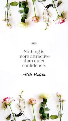 ~ Kate Hudson