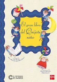 """LIBRO. Infantil. """"El gran libro del Quijote niño"""". Disponible en Biblioteca de La Estación."""