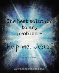 Jesus, the best soluton www.healingourbrokenness.com