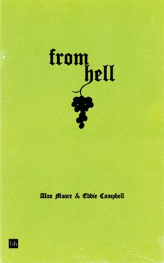 From Hell by Alan Moore & Eddie Campbell