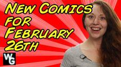 New Comics for February 26th