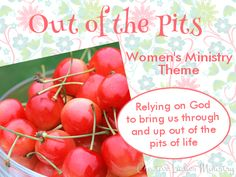 Cherries (Out of the Pits) Womens Minsitry Theme:  from Creative Ladies Ministry