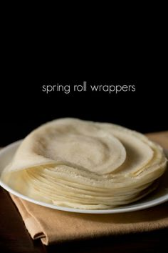 spring roll sheets recipe with step by step photos – this is an easy method to make homemade spring roll wrappers.