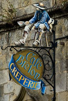 Rochefort-en-Terre, Bretagne, --ate here! Restaurant Signs, Pub Signs, Breizh Ma Bro, French Signs, Storefront Signs, Business Signs, Advertising Signs, Store Signs, Hanging Signs