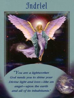 It is time for you to shine your light to others. Read full description here http://www.angelmessenger.net/indriel/