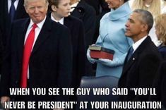 Trump is NOT a president. Obama was right. Trump is a douche elected by douches. He will go down in history as the worst president ever to set foot in the white house. Donald Trump, Trump Is My President, Liberal Logic, Conservative Politics, It Goes On, Thank God, Obama, Laughter, Presidents