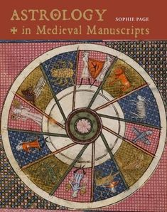 Astrology in Medieval Manuscripts British Library Publishing https://www.amazon.co.uk/dp/0712352104/ref=cm_sw_r_pi_awdb_x_Dkz9zbC3GX3S4