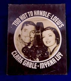 "Extremely Rare Lobby Card For ""Too Hot To Handle"" With Clark Gable & Myrna Loy. Very happy to have this in my collection."