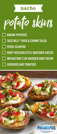 Nacho Potato Skins – Combine two crowd favorites into one amazing appetizer with easy recipe. Topped with shredded cheese, sour cream, avocados, and tomatoes, this dish is sure to be the hit of the party!