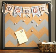 """painted corkboard... I like it but not with the banner saying """"Memos"""""""