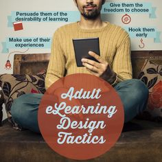 If You're Designing eLearning for Adults Take Advantage of These 4 Tactics