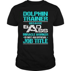 Awesome Tee For Dolphin Trainer T-Shirts, Hoodies. ADD TO CART ==► https://www.sunfrog.com/LifeStyle/Awesome-Tee-For-Dolphin-Trainer-107796593-Black-Guys.html?id=41382